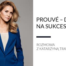 Blog o MLM - Katarzyna Trawińska, Prouvé
