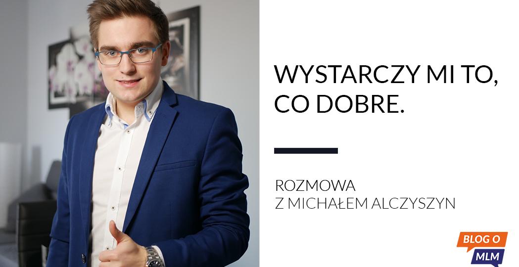 Michał Alczyszyn FM World - Blog o MLM, marketing sieciowy, marketing wielopoziomowy, network marketing, BizOn Capital