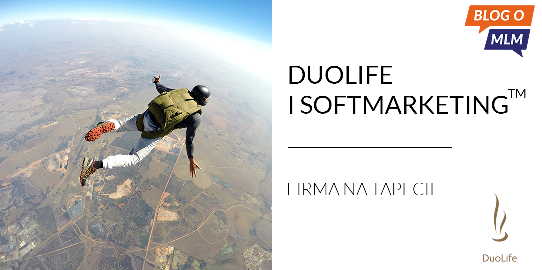 Duolife, softmarketing - Blog o MLM, marketing sieciowy, network marketing