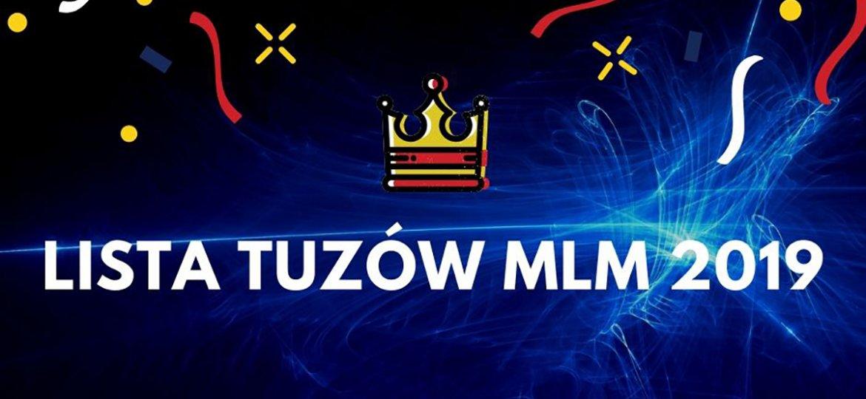 Lista Tuzów MLM 2019